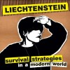 "Album Review: ""Survival Strategies In A Modern World"" Liechtenstein"