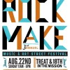 Rock Make Street Fest Returns 8/22