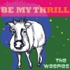 "ALBUM REVIEW: ""Be My Thrill"" The Weepies"