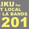 Haiku for the Best Local Bands in SF and LA in 2010