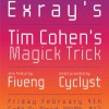 FREE TIX: Exray's and Tim Cohen @ Cafe Du Nord 2/4/2011