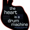 """The Heart Is A Drum Machine"" Steven Drozd"