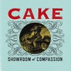 "ALBUM REVIEW: ""Showroom of Compassion"" CAKE"