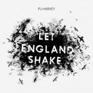 """Let England Shake"" by PJ Harvey"