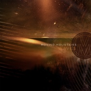 """ALBUM REVIEW: """"Waves"""" by Moving Mountains"""