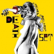 "ALBUM REVIEW: ""Michel Poiccard"" by The Death Set"