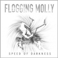 "ALBUM REVIEW: ""Speed of Darkness"" by Flogging Molly"