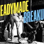 HEAR THIS: Readymade Breakup