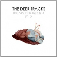 "ALBUM REVIEW: ""The Archer Trilogy Pt. 2"" by The Deer Tracks"
