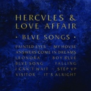 "ALBUM REVIEW: ""Blue Songs"" by Hercules and Love Affair"