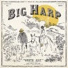 "ALBUM REVIEW: ""White Hat"" by Big Harp"