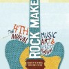 FROM THE NEWS NEST: Check Out The Rock Make Street Festival This Saturday