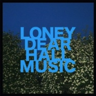 "ALBUM REVIEW: ""Hall Music"" by Loney, Dear"