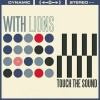 "ALBUM REVIEW: ""Touch The Sound"" by With Lions"