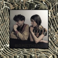 """ALBUM REVIEW: """"Something"""" by Chairlift"""