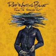 """ALBUM REVIEW: """"From The Vanishing Point"""" by Red Wanting Blue"""