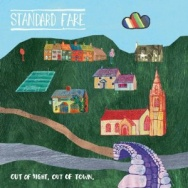 "ALBUM REVIEW: ""Out of Sight, Out of Town"" by Standard Fare"