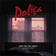 """ALBUM REVIEW: """"Give Up The Ghost"""" by Polica"""