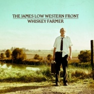 "ALBUM REVIEW: ""Whiskey Farmer"" by The James Low Western Front"