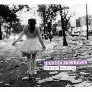 "ALBUM REVIEW: ""Street Parade"" by Theresa Andersson"