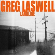 "ALBUM REVIEW: ""Landline"" by Greg Laswell"