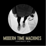 """ALBUM REVIEW: """"Continuity Girl"""" by Modern Time Machines"""