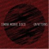 ALBUM REVIEW: &#8220;Unpatterns&#8221; by Simian Mobile Disco