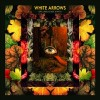 ALBUM REVIEW: &#8220;Dry Land Is Not A Myth&#8221; by White Arrows