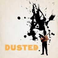 "ALBUM REVIEW: ""Totally Dust"" by Dusted"