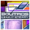 ALBUM REVIEW: &#8220;Keep It Steady&#8221; by Boutros