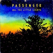 "ALBUM REVIEW: ""All The Little Lights"" by Passenger"
