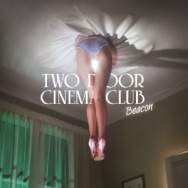 "ALBUM REVIEW: ""Beacon"" by Two Door Cinema Club"