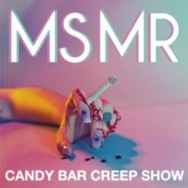 """ALBUM REVIEW: """"Candy Bar Creep Show"""" by MS MR"""