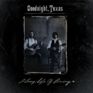 "ALBUM REVIEW: ""A Long Life Of Living"" by Goodnight, Texas"
