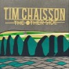 """The Other Side"" by Tim Chaisson"