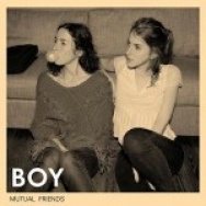 """Mutual Friends"" by BOY"