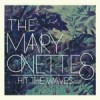 &#8220;Hit The Waves&#8221; by Mary Onettes