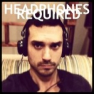 """Headphones Required"" by Andrew Foshee"