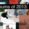 2013&#039;s Best Albums of the First Quarter