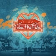 """Take The Ride"" by Y LUV"