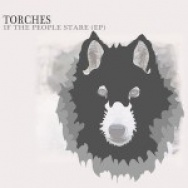 """If The People Stare"" by Torches"
