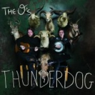 """Thunderdog"" by The O's"