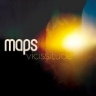 """""""Vicissitude"""" by Maps"""