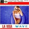 """Wave"" by La Vega"