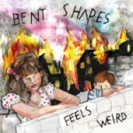 """""""Feels Weird"""" by Bent Shapes"""