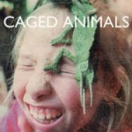 """In The Land Of Giants"" by Caged Animals"