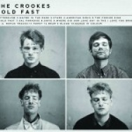 """Hold Fast"" by The Crookes"