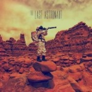 """The Last Astronaut"" by The Last Astronaut"