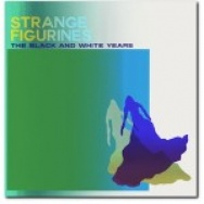 """Strange Figurines"" by The Black And White Years"