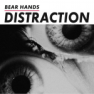 """Distraction"" by Bear Hands"